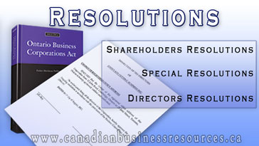 Resolutions for Ontario Companies – Directors Resolutions | Shareholders Resolutions