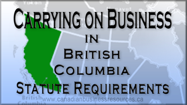 Carry on Business in British Columbia – Statute Requirements